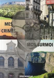 Page de couverture du roman Mes crimes et mon surmoi